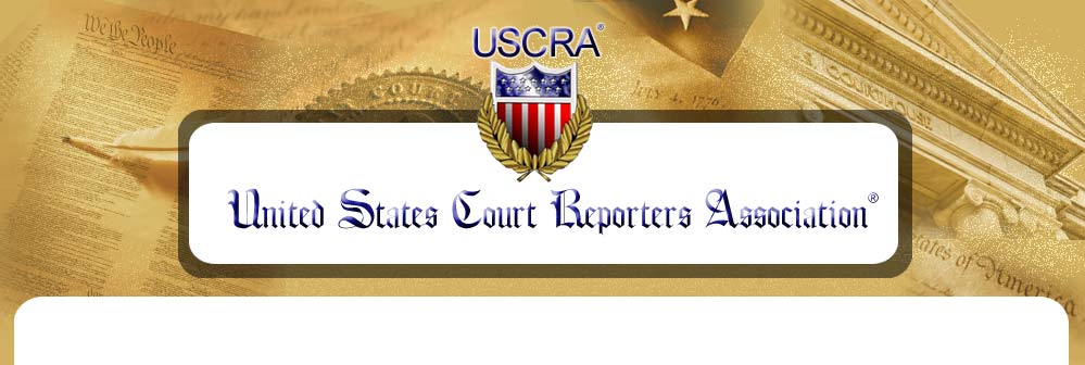 Welcome to USCRA, the United States Court Reporters Association